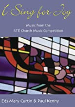 I Sing for Joy - People's Edition: Music from the Rte Radio 1 Church Music Competitio