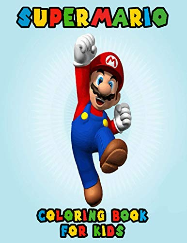 Super Mario Coloring Book For Kids: 85+ Illustration Mario Brothers Coloring Books For Kids (Big Coloring Book)