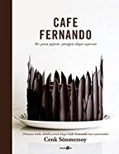 Cafe Fernando: Bir Pasta Yaptim Yanagini Dayar Uyursun