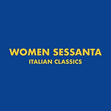 Italian Classics: Women Sessanta