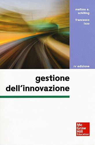 Gestione dell'innovazione. Con Connect. Con ebook