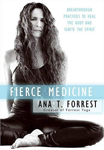Fierce Medicine byForrest