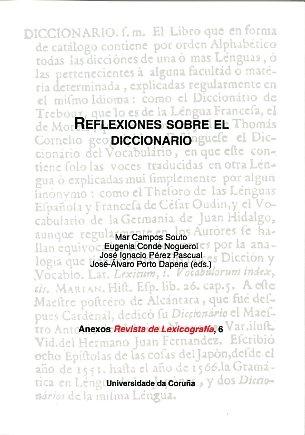 Reflexiones Sobre el Diccionario (Anexos de Revista de Lexicografía)