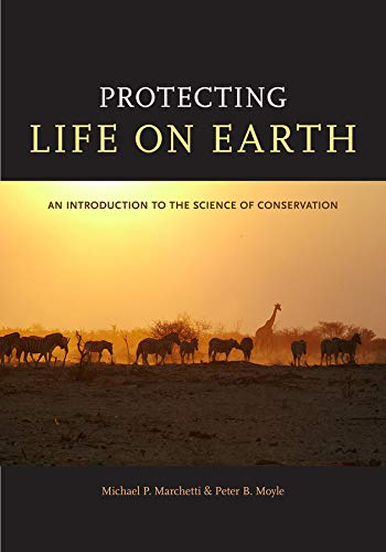 Protecting Life on Earth: An Introduction to the Science...