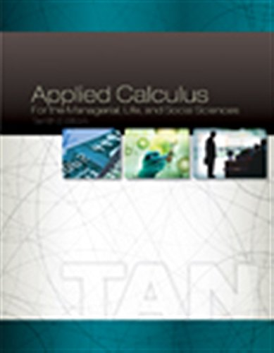 Compare Textbook Prices for Applied Calculus for the Managerial, Life, and Social Sciences 10 Edition ISBN 9781305657861 by Tan, Soo T.