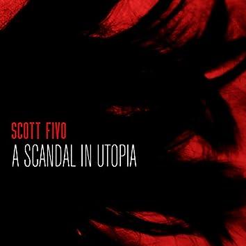 A Scandal In Utopia