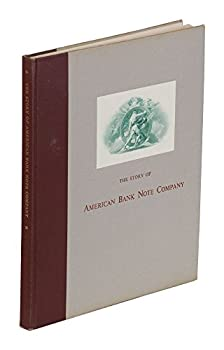 Hardcover The Story of American Bank Note Company Book