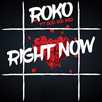 Right Now (feat. Gud Kid MDI)
