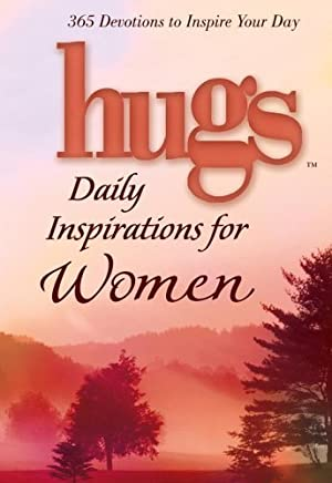Hugs Daily Inspirations for Women: 365 devotions to inspire your day (Hugs Series) by Freeman-Smith LLC(2005-11-01)