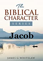 Jacob (Biblical Characters Series)