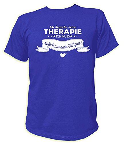 Artdiktat Herren T-Shirt Ich brauche keine Therapie - Ich muss einfach nur nach Stralsund Größe M, blau
