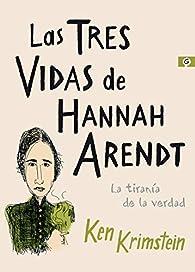 Las tres vidas de Hannah Arendt par Ken Krimstein