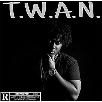 T.W.A.N.