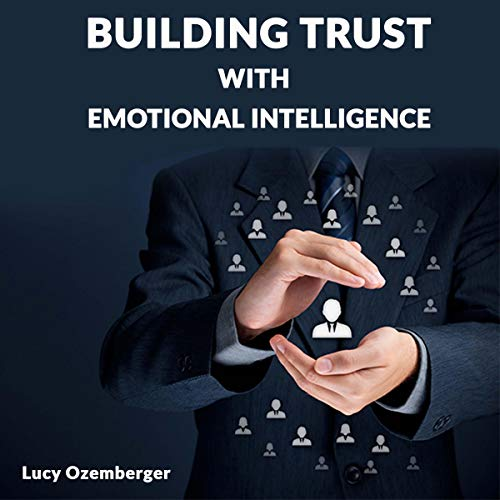 Building Trust with Emotional Intelligence audiobook cover art