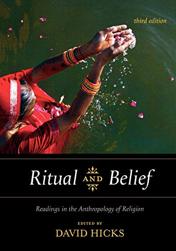 Ritual and Belief: Readings in the Anthropology of...