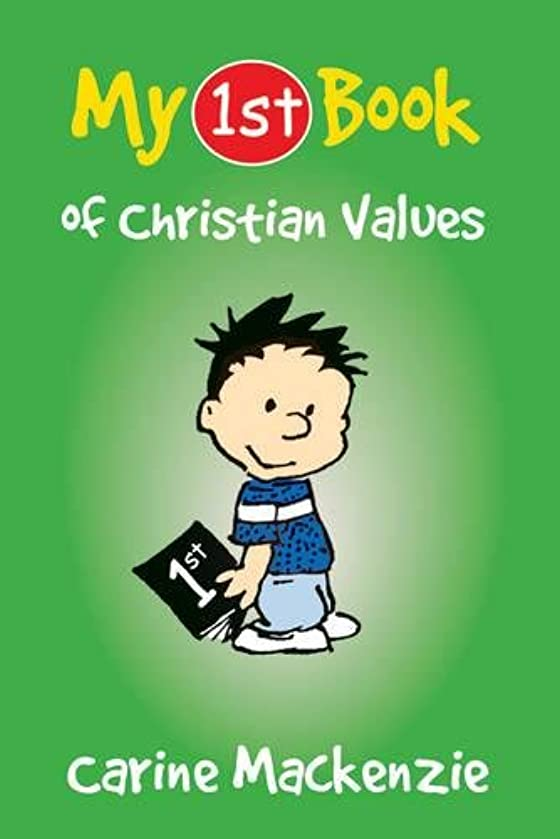 My First Book of Christian Values (My First Books)