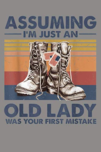 Assuming I M Just An Old Lady Vintage Veteran Boots Funny: Notebook Planner - 6x9 inch Daily Planner Journal, To Do List Notebook, Daily Organizer, 114 Pages