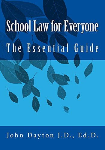 Compare Textbook Prices for School Law for Everyone: The Essential Guide  ISBN 9781717103888 by Dayton, Dr. John