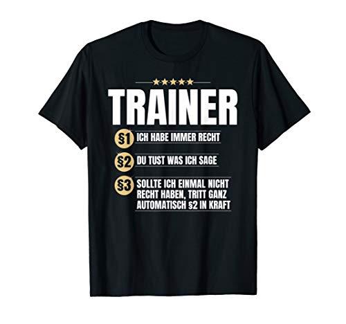 Trainer Geschenk-Idee Lustiges Training Coach Team Shirt