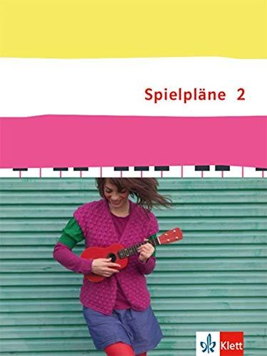 Spielpläne 2: Schülerbuch Klasse 7/8 (Spielpläne. Bundesausgabe ab 2013)
