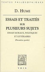 Essais et traités sur plusieurs sujets - Tome 1, Essais moraux, politiques et littéraires (premières parties) de David Hume