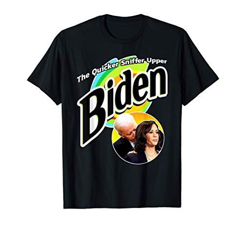 The Quicker Sniffer Upper - Anti Biden - Pro Trump Funny T-Shirt
