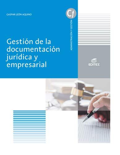 Gestión de la documentación jurídica y empresarial (Ciclos Formativos)