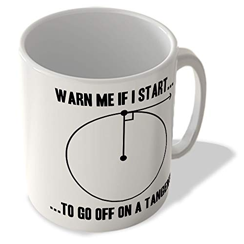 McMug Warn Me if I Start to go off on a Tangent - Taza