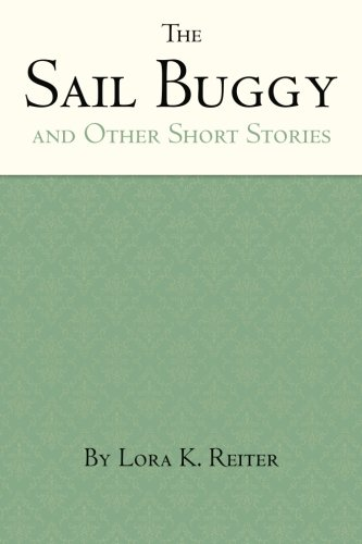 The Sail Buggy: Short Stories