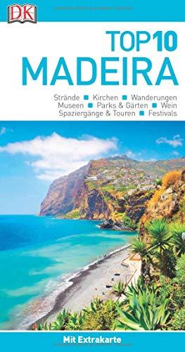 Top 10 Reiseführer Madeira: mit Extra-Karte und kulinarischem Sprachführer zum Herausnehmen