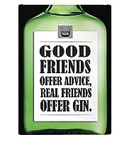 Good Friends Offer Advice Real Friends 金属板ブリキ看板警告サイン注意サイン表示パネル情報サイン金属安全サイン