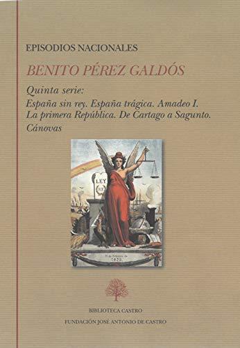 Benito Pérez Galdós. Episodios nacionales. Quinta Serie: 259 (Biblioteca Castro)