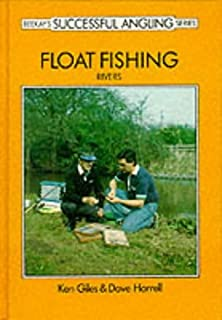 Float Fishing: Rivers (Beekay's Successful Angling Series)
