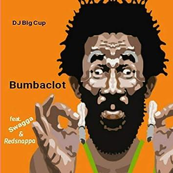 Bumbaclot (feat. Swagga & Redsnappa)