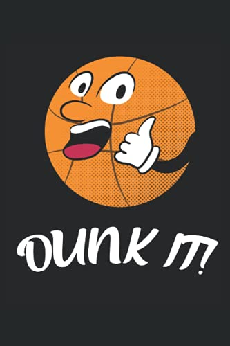 Dunk It!: Funny Basketball Slam Dunk Dibujos animados Baloncesto Regalos portátil alineado (formato A5, 15. 24 x 22. 86 cm, 120 páginas)