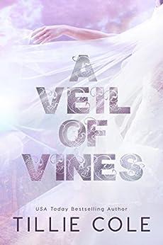A Veil of Vines by [Tillie Cole]