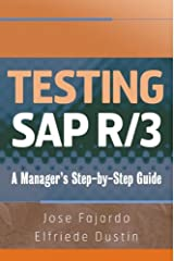 Testing SAP R/3: A Manager's Step-by-Step Guide Hardcover