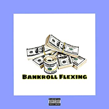 Bankroll Flexing