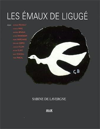 Les Emaux de Ligugé : daprès Georges Rouault, Charles Ranc, Georges Braque
