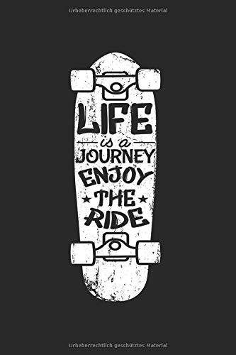 Life Is A Journey Enjoy The Ride | Schlittschuh Trainings Notizen: Notizbuch A5 120 Seiten liniert