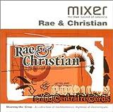 Mixer Presents Rae & Christian