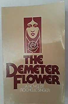 Demeter flower 0312191944 Book Cover