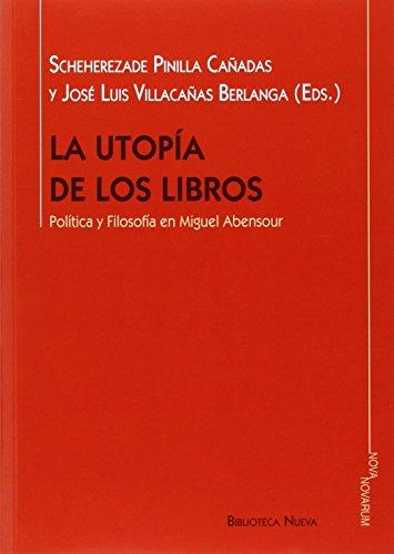 La utopía de los libros: Política y Filosofía en Miguel Abensour (Nova Novarum)
