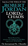 Lord Of Chaos: Book 6 of the Wheel of Time