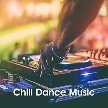 Chill Dance Music