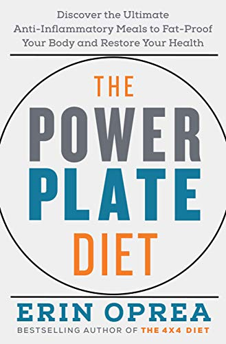 The Power Plate Diet: Discover the Ultimate Anti-Inflammatory Meals to Fat-Proof Your Body and Restore Your Health (English Edition)