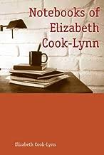Notebooks of Elizabeth Cook-Lynn (Sun Tracks)