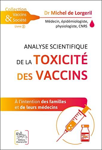 Analyse scientifique de la toxicité des vaccins - A l'intention des familles et de leurs médecins