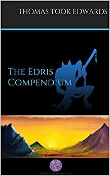 The Edris Compendium (The Jinimaru Project) by [Thomas Took Edwards]