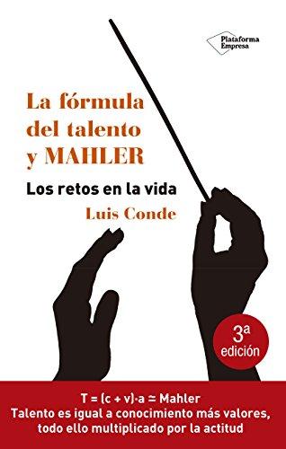 Fórmula Del Talento Y Mahler, La